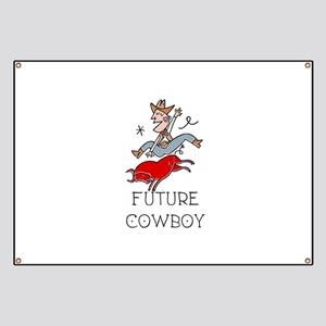Future Cowboy Banner