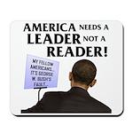 And Barack Obama - Reader not Mousepad