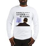 And Barack Obama - Reader not Long Sleeve T-Shirt
