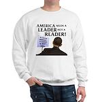 And Barack Obama - Reader not Sweatshirt