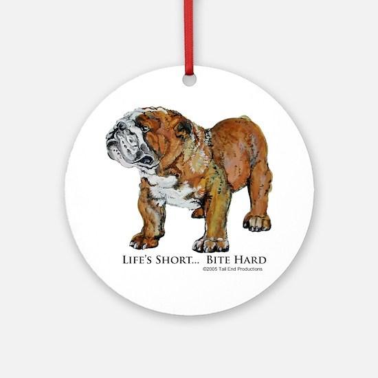 Bulldogs Life Motto Round Ornament