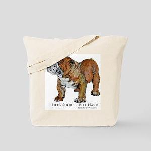 Bulldogs Life Motto Tote Bag
