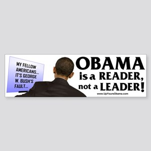 Anti Obama - Obama is a Reade Bumper Sticker