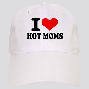 I love hot moms Cap