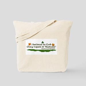 Nature quote Tote Bag
