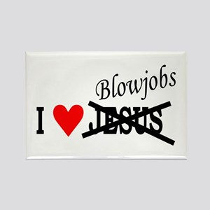 I love Blowjobs Rectangle Magnet