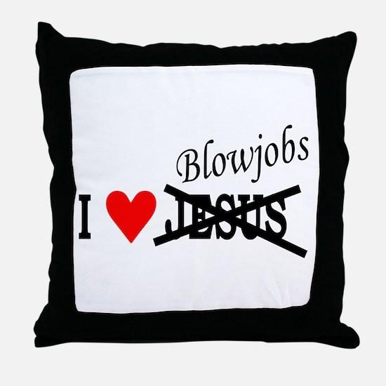 I love Blowjobs Throw Pillow