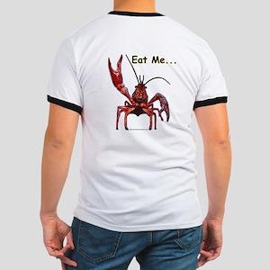 Crawfish - Eat Me... (design on back) Ringer T