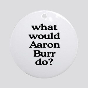 Aaron Burr Ornament (Round)
