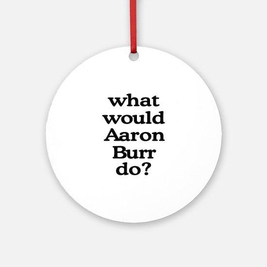 Aaron Burr Ornament (Round)