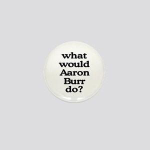 Aaron Burr Mini Button