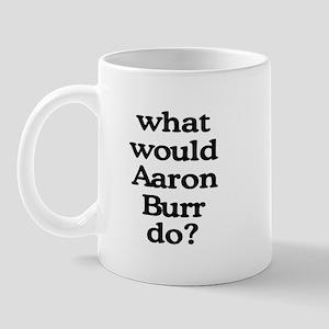 Aaron Burr Mug