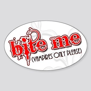 """Bite Me"" Oval Sticker"