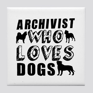 ARCHIVIST Who Loves Dogs Tile Coaster