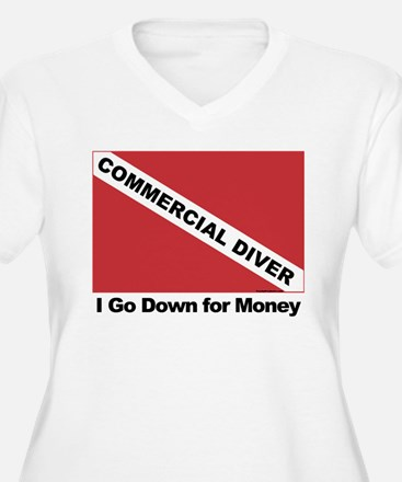 Commercial Diver - I go down T-Shirt