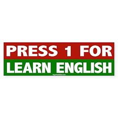 Press 1 for Learn English Bumper Sticker (50 pk)