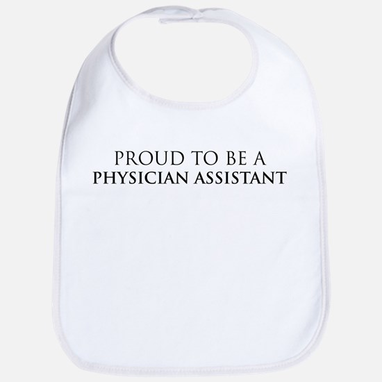 Proud Physician Assistant Bib