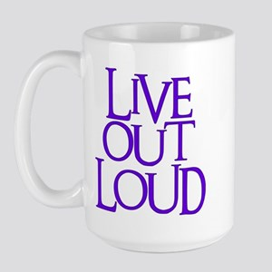 Live Out Loud Large Mug