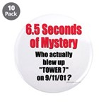 """Tower 7 Mystery 3.5"""" Button (10 pack)"""