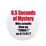 """Tower 7 Mystery 3.5"""" Button"""