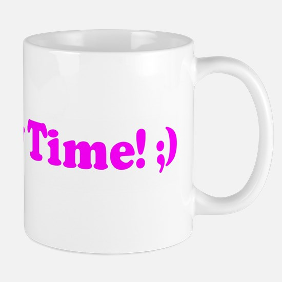 It's Sexy Time! ;) Mug