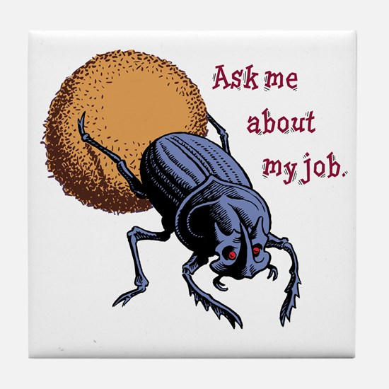 Ask Me About My Job Tile Coaster