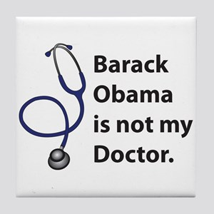 Not My Doctor Tile Coaster