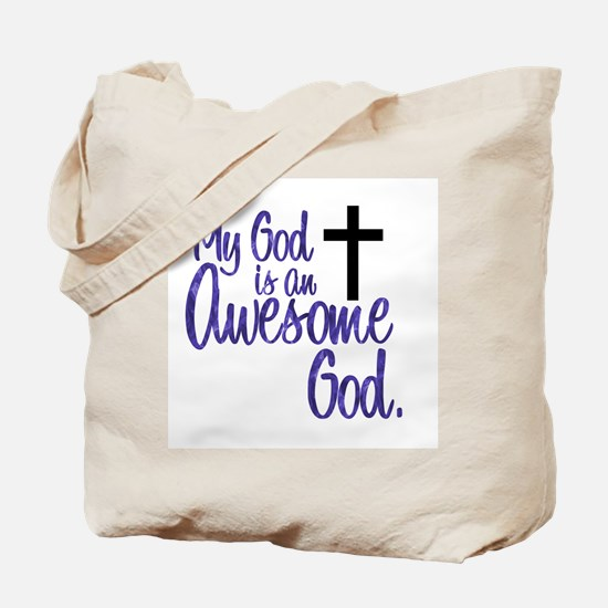 Awesome God Tote Bag