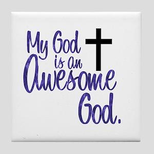Awesome God Tile Coaster