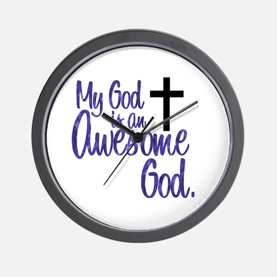 Awesome God Wall Clock
