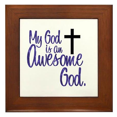 Awesome God Framed Tile