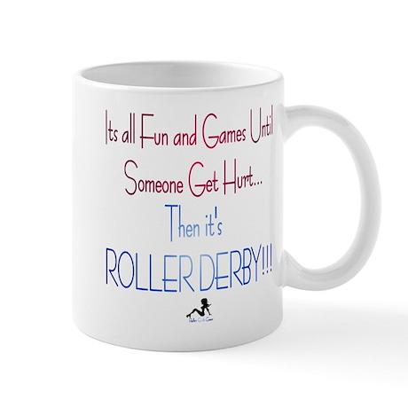 Fun and Games;Roller Derby Mug