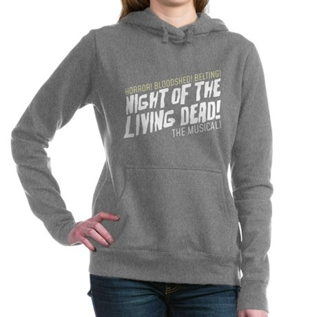 NIGHT OF THE LIVING DEAD! THE MUSICAL! Sweatshirt