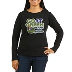 GOat Green Women's Long Sleeve Dark T-Shirt