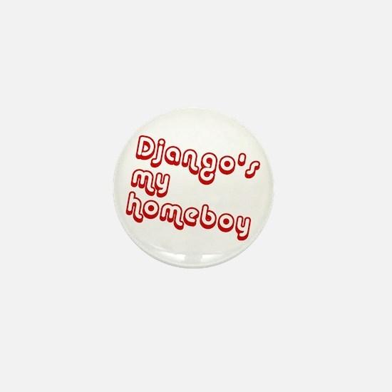 Homeboy Django Mini Button