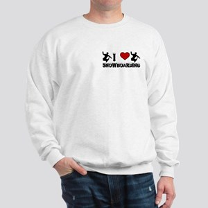 I Love Snowboarding! Sweatshirt