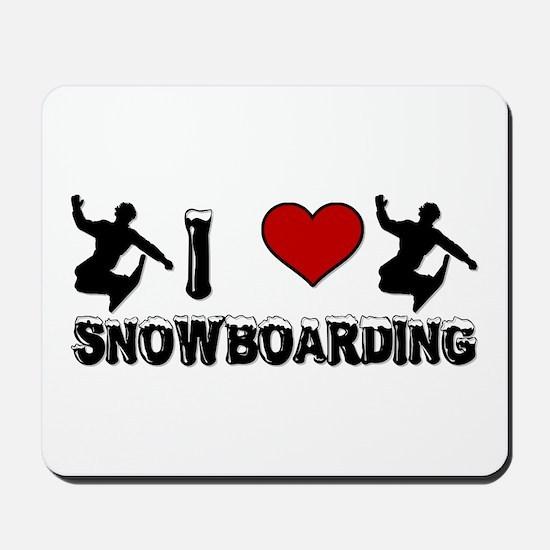 I Love Snowboarding! Mousepad