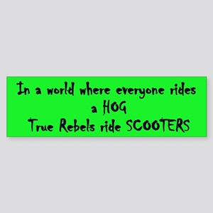 Rebels Ride Scooters Bumper Sticker