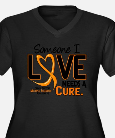 Needs A Cure 2 MULTIPLE SCLEROSIS Plus Size T-Shir