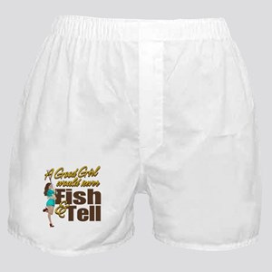 Good Girls Never Fish & Tell Boxer Shorts