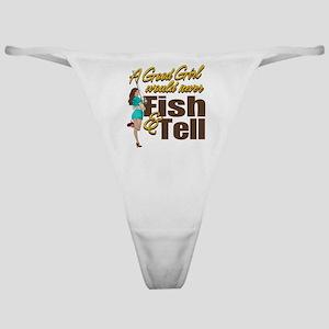 Good Girls Never Fish & Tell Classic Thong
