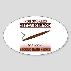 Suck My Smoke! Oval Sticker