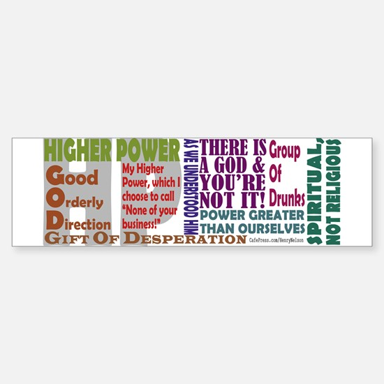 12- Step Higher Power Bumper Bumper Bumper Sticker