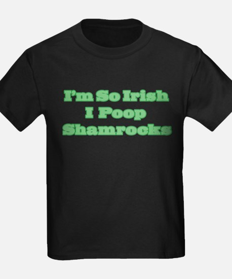 So Irish I Poop Shamrocks T