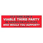 Viable Third Party (Bumper Sticker)
