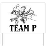 Team P Octopus 2009 Yard Sign