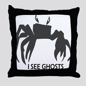 I See Ghosts Throw Pillow