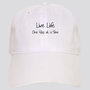 Live Life One Rep at a Time - Cap