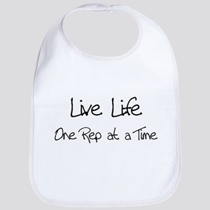 Live Life One Rep at a Time - Bib
