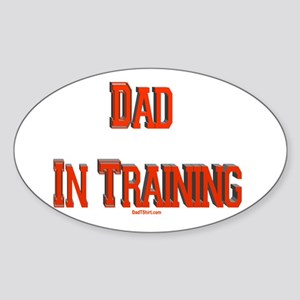 Dad In Training Oval Sticker